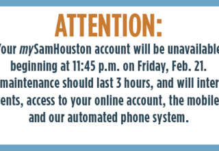 mySamHouston Account Maintenance on Feb. 21