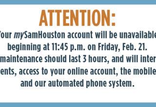 mySamHouston Account Maintenance on Feb. 21