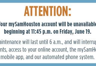 mySamHouston Maintenance Tonight