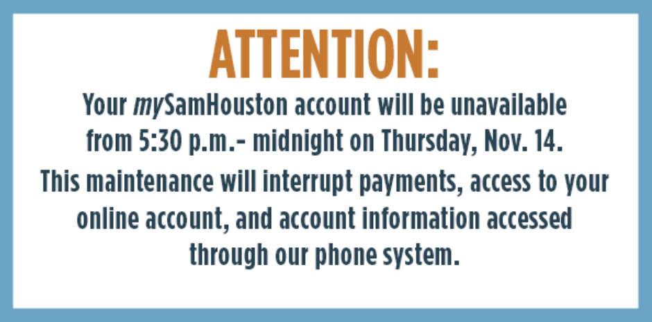 mySamHouston Account Maintenance Tonight