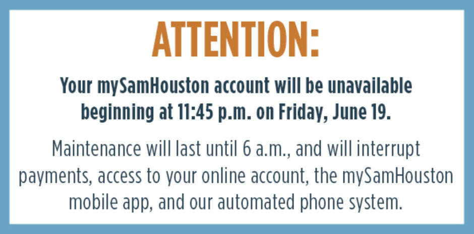 mySamHouston Maintenance Tonight