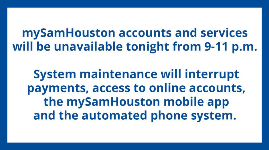 mySamHouston Maintenance Tuesday, October 12