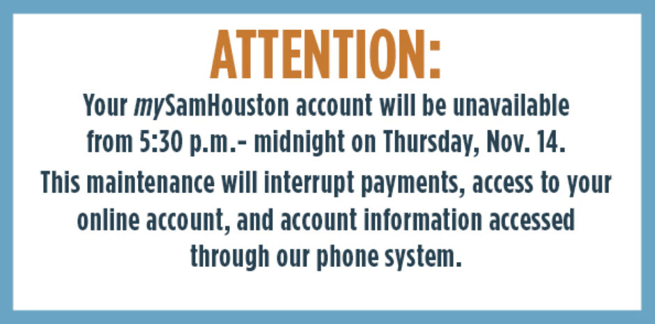 mySamHouston Account Maintenance Tonight